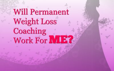 Will Permanent Weight Loss Coaching Work For ME?