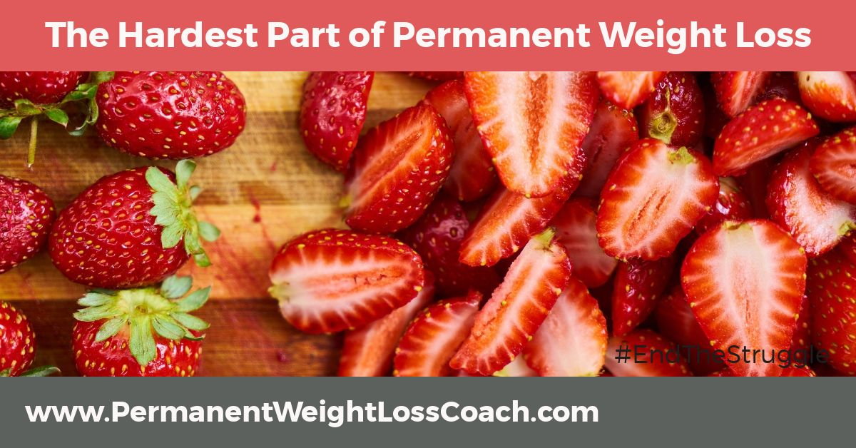 The Hardest Part of Permanent Weight Loss